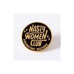 Nasty Womens club Pin