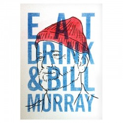 Eat, drink & Bill Murray